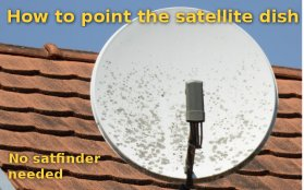 How to align satellite dish